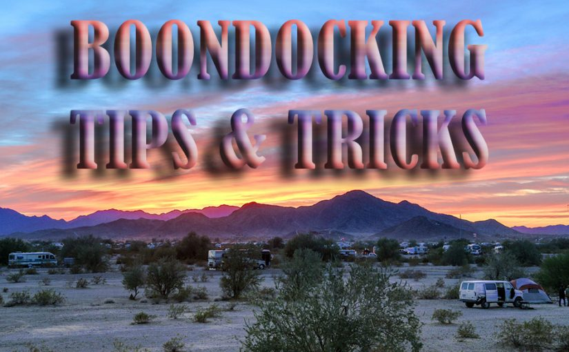 cTv – Boondocking Tips with Xscapers, Drivin and Vibin, Camp Addict