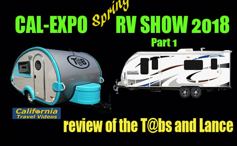 CalExpo RV Show, Lance Trailers, Sacramento, Part 1